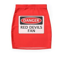 DANGER MANCHESTER UNITED, RED DEVILS FAN, FOOTBALL FUNNY FAKE SAFETY SIGN Mini Skirt