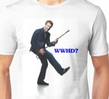 What Would House Do? Unisex T-Shirt