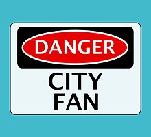 DANGER CITY FAN, FOOTBALL FUNNY FAKE SAFETY SIGN by DangerSigns