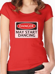 DANGER MAY START DANCING, FAKE FUNNY SAFETY SIGN SIGNAGE Women's Fitted Scoop T-Shirt