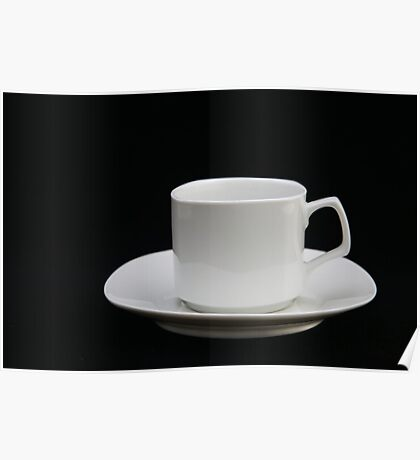 just a cup and saucer Poster
