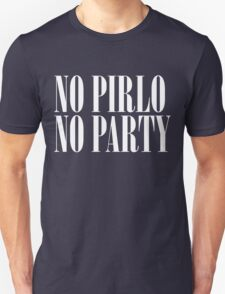 No Pirlo, No Party Unisex T-Shirt