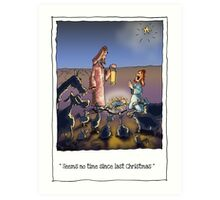 Christmas comes but once a year, Art Print