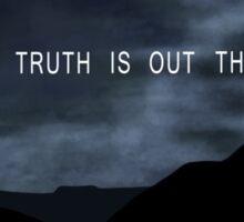 The Truth. Sticker