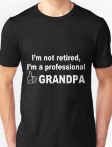 I'm not retired i'm a professional grandpa geek funny nerd T-Shirt