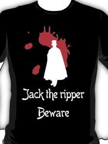 Jack the ripper beware geek funny nerd T-Shirt