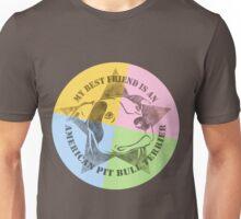 My Best Friend Unisex T-Shirt