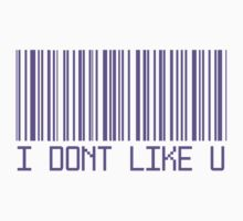 I Don't Like You Barcode by deathspell