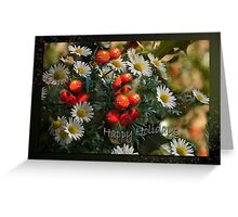 Daisies and Holy - Holidays greeting card Greeting Card
