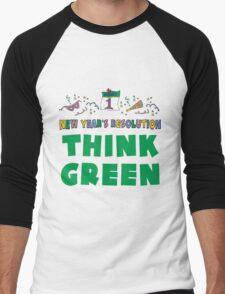 "New Year's Resolution ""Think Green"" T-Shirts Men's Baseball ¾ T-Shirt"