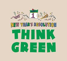 "New Year's Resolution ""Think Green"" T-Shirts Unisex T-Shirt"