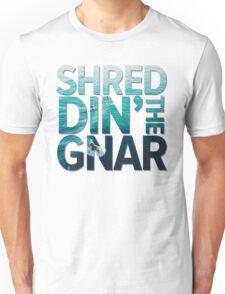 Shreddin' The Gnar | Surf Shirt Unisex T-Shirt