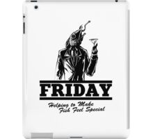 Friday Means Fish Special! iPad Case/Skin