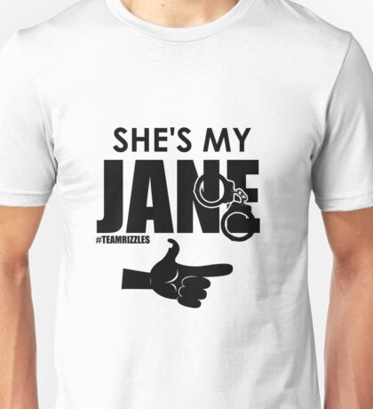 She's My Jane Unisex T-Shirt