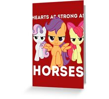 Hearts as strong as horses - CMC Greeting Card