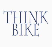 Bike, Biking, Bicycle, Cycle, Cycling, Motorbike, Think Bike! Kids Clothes