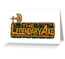 Legendary Axe Greeting Card