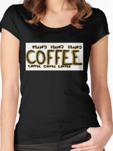 Coffee coffee coffee Women's Fitted Scoop T-Shirt