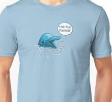 Find Your Porpoise Unisex T-Shirt