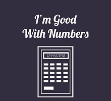 Calculator: I'm Good With Numbers Unisex T-Shirt
