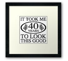Funny 40th Birthday Framed Print
