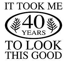 Funny 40th Birthday Photographic Print