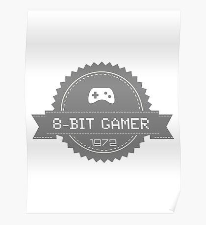8-Bit Gamer 1972 Badge Poster