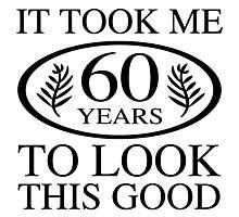 Funny 60th Birthday Photographic Print
