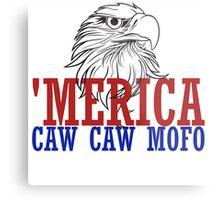 CAW CAW mofo 4th of july Metal Print