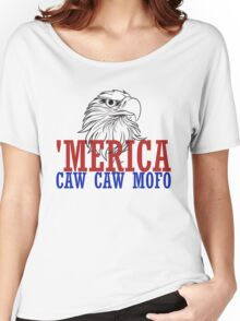 CAW CAW mofo 4th of july Women's Relaxed Fit T-Shirt