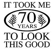 Funny 70th Birthday Photographic Print