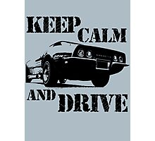 keep calm and drive Photographic Print