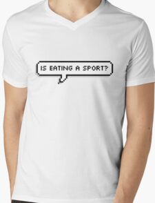 Is Eating A Sport Mens V-Neck T-Shirt