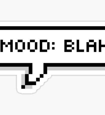 Mood: Blah Sticker