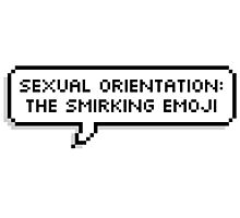 Sexual Orientation: Smirking Emoji Photographic Print