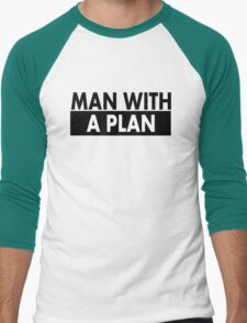 Man with a plan T-Shirt