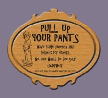 Pull Up Your Pants Kids Tee