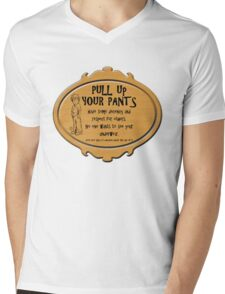 Pull Up Your Pants Mens V-Neck T-Shirt