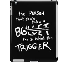 Fall Out Boy - Miss Missing You - The Person That You'd Take A Bullet For Is Behind The Trigger iPad Case/Skin