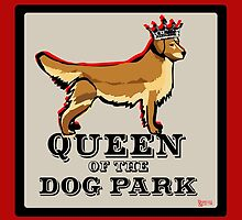Queen of the Dog Park- Golden Retriever by BarkleyandCo