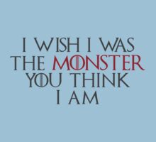 I Wish I Was The Monster... by smprintsandmore