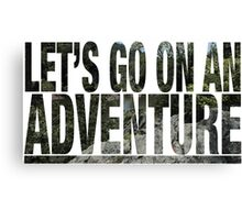 Let's Go On An Adventure Canvas Print
