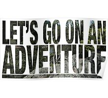 Let's Go On An Adventure Poster
