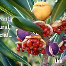 Vibrant, Natural, Special...like  YOU! by Amaya Solozabal