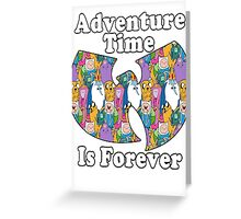 Adventure Time Is Forever (white font) Greeting Card