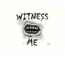 WITNESS ME! I'm awaited in Valhalla! Art Print