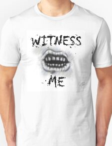 WITNESS ME! I'm awaited in Valhalla! T-Shirt