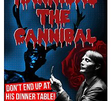 Hannibal the Cannibal - B-Movie Poster by CaptainBaloney