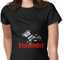 Flasher! Womens Fitted T-Shirt