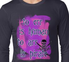 To Err is Human... T-Shirt